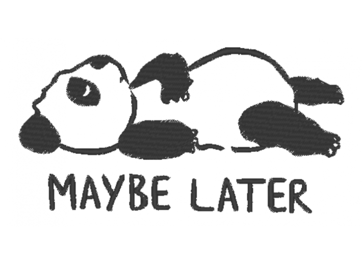 """Вышивка """"Maybe later"""""""